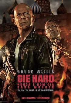 Poster de «Die Hard - Nunca é bom dia para morrer »
