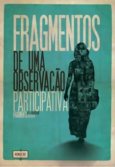 Poster de «Fragmentos de uma observação participativa»