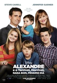 Capa do filme: Alexandre e o Terrível, Horrível, Nada Bom, Péssimo Dia
